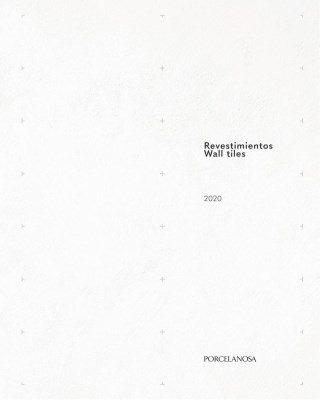Catalogo Porcelanosa Revetimientos Wall Tiles 2020