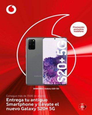 Catalogo Vodafone Entrega Tu Antiguo Smartphone Y Llevate El Nuevo Galaxy S20+ 5g